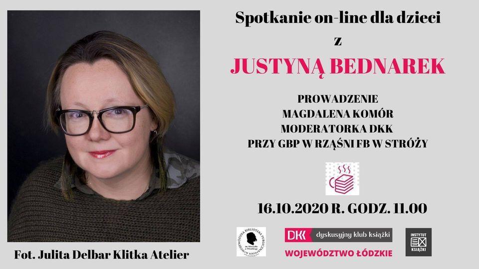 Spotkanie on-line dla dzieci z Justyną Bednarek. Po lewej stronie zdjęcie autorki, po prawej informacje o spotkaniu. Tło plakatu w kolorze szarym