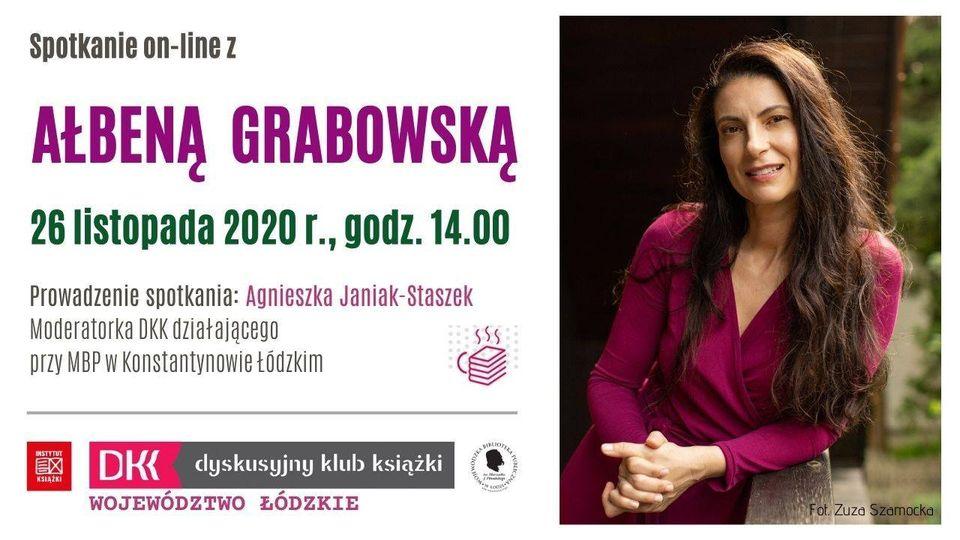 Spotkanie on-line z Ałbeną Grabowską. Plakat na białym tle. Po lewej stronie informacje o spotkaniu, po prawej zdjęcie autorki
